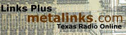 Texas Radio Online / Links Plus - metalinks.com
